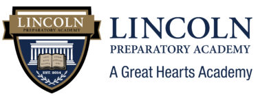 Great Hearts Lincoln Prep, Serving Grades 6-12